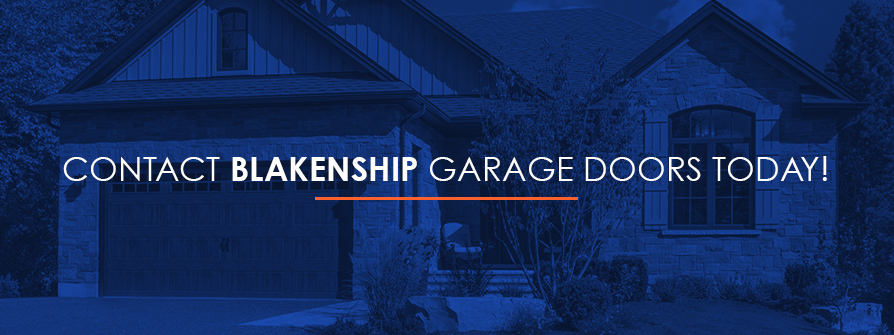 Contact Blankenship Garage Doors Today